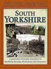 Discover Times Past South Yorkshire (Discovery Guides), Jones, Melvyn Paperback