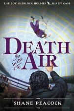 The Boy Sherlock Holmes: Death in the Air by Shane Peacock (2009, Paperback)