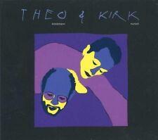 THEO BLECKMANN/KIRK NUROCK- THEO & KIRK  CD NEU
