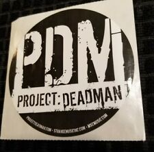 Project: Deadman - PDM Promotional Sticker horrorcore Prozak Mike E Clark bedlam