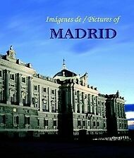 Imagenes de Madrid / Pictures of Madrid