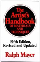 The Artist's Handbook of Materials and Techniques: Fifth Edition, Revised and…