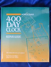 Horolovar 400 Day Anniversary Clock Repair Guide Book - 10th Edition
