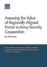 Assessing the Value of Regionally Aligned Forces in Army Security...