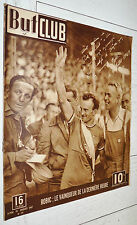 BUT ET CLUB N°77 1947 CYCLISME ROBIC GAGNE TOUR FRANCE BOXE BOXING GRAZIANO ZALE