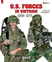 U.S. Forces in Vietnam : 1968-1975, Paperback by Rousseaux, Guillaume, Brand ...