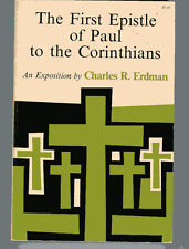 CHARLES R ERDMAN First Epistle of Paul to the Corinthians An Exposition TPB 1966