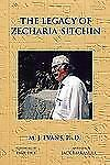 The Legacy of Zecharia Sitchin : The Shifting Paradigm by M. J. Evans (2011, Pa…