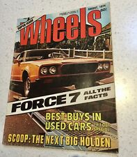 WHEELS MAGAZINE AUG 1974 LEYLAND FORCE 7 VINTAGE CAR MAGAZINE
