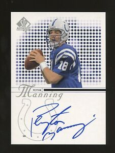 2002 SP Authentic Peyton Manning Signed AUTO Indianapolis Colts