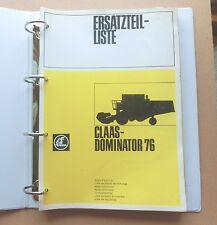 CLAAS  Dominator 76 Ersatzteilliste Mähdrescher 1978