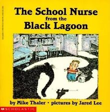 The School Nurse From The Black Lagoon by Mike Thaler, Good Book