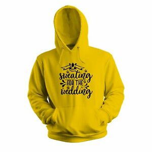 Sweating For The Wedding 1 - Wedding Hoodie - Many Colours, Gift