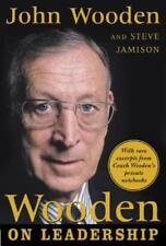 Wooden on Leadership: How to Create a Winning Organizaion by John Wooden: New