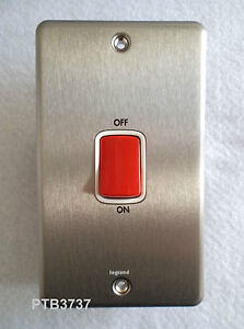 BRUSHED STAINLESS STEEL 45A TALL DP SWITCH 240V COOKER SWITCH BY LEGRAND 733020