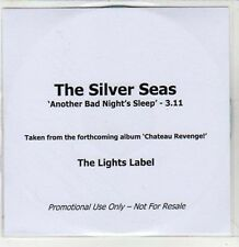 (CA338) The Silver Seas, Another Bad Night's Sleep - 2011 DJ CD
