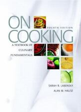 On Cooking : A Textbook of Culinary Fundamentals by Sarah R. Labensky and...