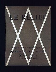 PLAQUETTE EXPOSITION : LE RELIEF . GALERIE XXe SIÈCLE . 1960 . ART MODERNE