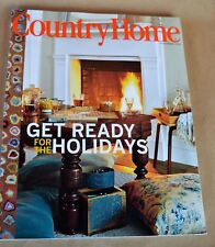 COUNTRY HOME Magazine November 2005 Get Ready for the Holidays