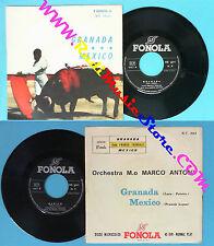 LP 45 7'' FRANCO TRINCALE Granada Mexico MARCO ANTONY italy FONOLA no cd mc dvd