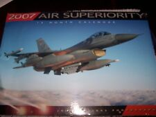 2007 AIR SUPERIORITY 16 MONTH CALENDAR BY ZENITH PRESS JOHN DIBBS BRAND NEW