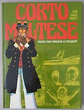 HUGO PRATT  ** CORTO MALTESE. VAUDOU POUR MONSIEUR LE PRÉSIDENT  **  EO 1974 TBE