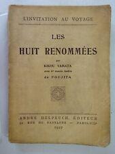 YAMATA (Kikou). Les huit renommées. L'invitation au voyage. 1927 - Foujita