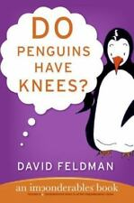 Imponderables: Do Penguins Have Knees? : An Imponderables® Book 5 by David Feld…