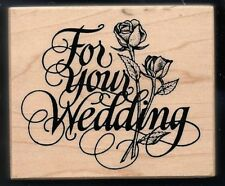PSX FOR YOUR WEDDING DAY Rose card words G-1461 Santa Rosa CA Craft Rubber Stamp
