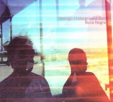 CHICAGO UNDERGROUND DUO - BOCA NEGRA  CD NEUF