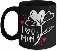 Mothers Day Gift Mug I Love You Mom Coffee Mug I Love You Mom I Love You Mom ...