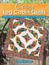 Curvy Log Cabin Quilts by Jean Ann Wright (2015, Stapled)