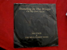 JIM STACK& WILD TURKEY~ STANDING IN THE WINGS~ VG+++~! OUT OF OHIO~ ~ COUNTRY 45