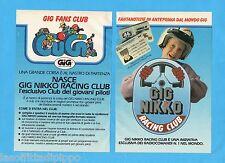 TOP989-PUBBLICITA'/ADVERTISING-1989- GIG FANS CLUB-NASCE GIG NIKKO RAC.C-2 fogli