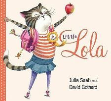 Little Lola by Julie Saab (2014, Hardcover)