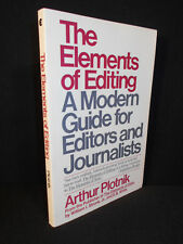 Elements of Editing by Arthur Plotnik A Modern Guide for Editors and Journalists