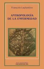 Antropologia de la Enfermedad: Estudio Etnologico de los Sistemas de Representac