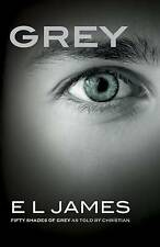 Grey: Fifty Shades of Grey as Told by Christian by E L James (Paperback / softback, 2015)