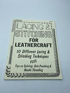 Lacing & Stitching for Leathercraft Tandy Lacing & Stitching Techniques Booklet