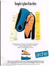Publicité Advertising 1991 Les Chausures Arche