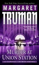 Capital Crimes: Murder at Union Station Vol. 20 by Margaret Truman 2004 HDBK LN