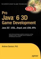 Pro Java 6 3D Game Development: Java 3D, JOGL, JInput and JOAL APIs Expert's Vo