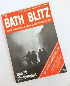 BATH Blitz Baedeker Raid WW2 Martin Wainwright 1992 3rd ed 50th anniversary IRA