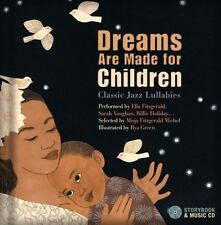 Dreams Are Made for Children: Classic Jazz Lullabies performed by Ella...