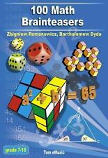 100 Math Brainteasers (Grade 7, 8, 9, 10). Arithmetic, Algebra and Geometry Brai