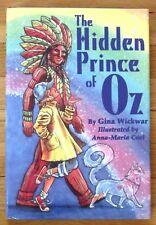 THE HIDDEN PRINCE OF OZ Gina Wickwar & Anna Maria Cool HBDJ 2000