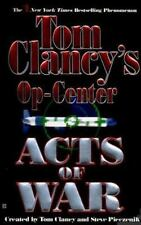 Acts of War (Tom Clancy's Op-Center, Book 4), Tom Clancy, Steve Pieczenik, Jeff