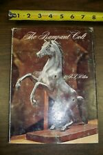 The Rampant Colt The Story of a Trademark by RL Wilson HC DJ book