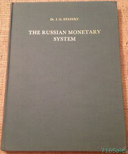 Russian Monetary System by Spassky ENGLISH Ed. 1967 Jacques Schulman Amsterdam