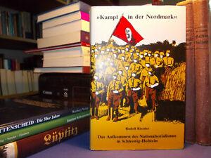 Kampf in der Nordmark - Nationalsozialismus in Schleswig-Holstein 1919 - 1928
